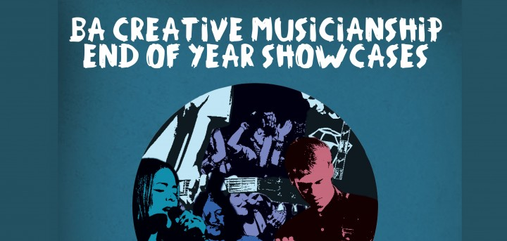 BA Creative Musicianship End of Year Showacse Poster