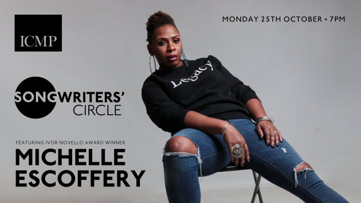 Songwriters' Circle • Black History Month special featuring Michelle Escoffery   Events   ICMP London