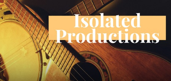 Spotlight | Isolated Productions